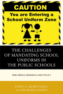 The Challenges of Mandating School Uniforms in the Public Schools PDF
