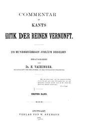Commentar zu Kants Kritik der reinen Vernunft: Bände 1-2