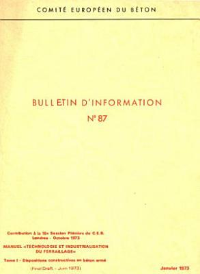Manuel technologie et industrialisation du ferraillage tome I dispositions constructives en b  ton arm   PDF