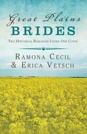 Great Plains Brides: Two Historical Romances