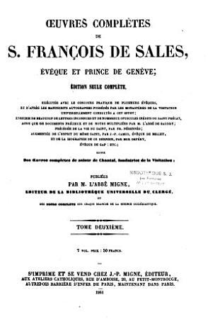 Oeuvres compl  tes de S  Fran  ois de Sales    v  que et prince de Gen  ve PDF