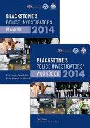 Blackstone s Police Investigators  Manual and Workbook 2014 PDF
