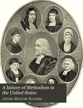 A history of Methodism in the United States: Volume 1