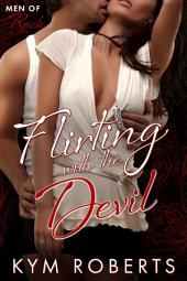 Flirting with the Devil: A Noble Pass Affaire Novella