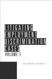 Litigating Employment Discrimination Cases: Edition 11