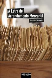 A Letra de Arrendamento Mercantil