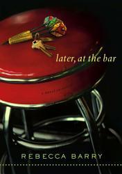 Later At The Bar Book PDF