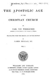 The Apostolic Age of the Christian Church: Volume 1