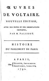 Histoire du parlement de Paris. Des mensonges imprimés, & du testament politique du cardinal de Richelieu, &c