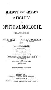 Albrecht von Graefes Archiv für Ophthalmologie: Band 23