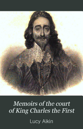 Memoirs of the court of king Charles the first: Volume 1