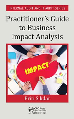 Practitioner s Guide to Business Impact Analysis