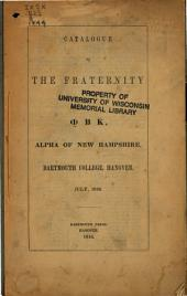 Catalogue of the Fraternity of [Phi Beta Kappa], Alpha of New Hampshire, Dartmouth College, Hanover