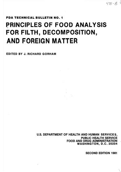 Principles of Food Analysis for Filth  Decomposition  and Foreign Matter PDF