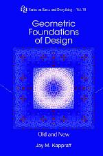 Geometric Foundations Of Design: Old And New