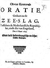 Olivier Kromwels Oratie, gedaan na de zee-slag tusschen de Nederlandsche Republijke, ende die van Engeland, den 6 Maart 1653, etc