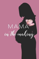 Mama in the Making PDF