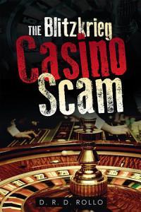 The Blitzkrieg Casino Scam