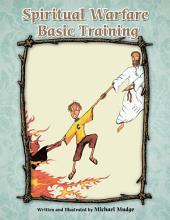 Spiritual Warfare Basic Training