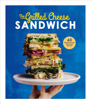 The Grilled Cheese Sandwich
