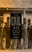 The Civil War  The Third Year Told by Those Who Lived It PDF