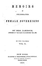 Christina. Anne, queen of Great Britain. Maria Theresa, empress of Germany, and queen of Hungary. Catherine II