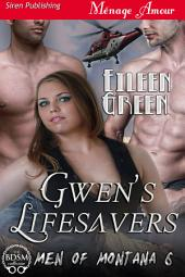 Gwen's Lifesavers [Men of Montana 6]