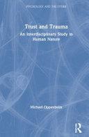 Trust and Trauma