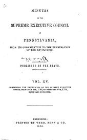Colonial Records of Pennsylvania: Volume 15; Volume 1853