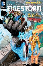 The Fury of Firestorm: The Nuclear Men (2011-) #9