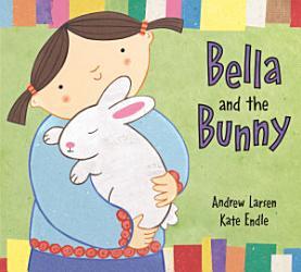 Bella And The Bunny Book PDF