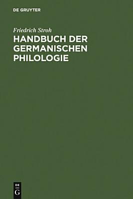 Handbuch der germanischen Philologie PDF