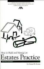 How to Build and Manage an Estates Practice