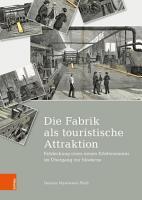 Die Fabrik als touristische Attraktion PDF