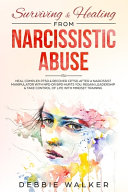 Surviving and Healing from Narcissistic Abuse