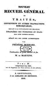 Nouveau recueil général de traités et autres actes relatifs aux rapports de droit international: continuation du grand recueil de G. Fr. de Martens, Volume2