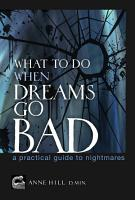 What to Do When Dreams Go Bad PDF