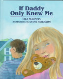 Download If Daddy Only Knew Me Book