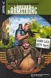 Archer & Armstrong Vol. 2: Wrath of the Eternal Warrior TPB