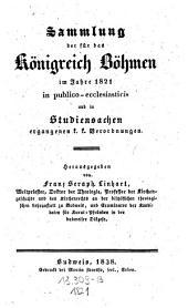 Sammlung der für das Königreich Böhmen in publico-ecclesiasticis und in Studiensachen ergangenen k.k. Verordnungen: Band 3