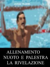 Allenamento Nuoto e Palestra - La Rivelazione