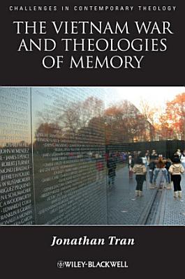 The Vietnam War and Theologies of Memory PDF
