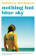 Download Nothing But Blue Sky Book
