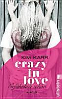 Crazy in Love 01   Gef  hrlich sch  n PDF