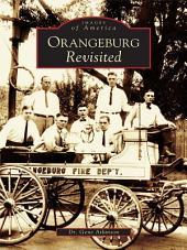 Orangeburg Revisited