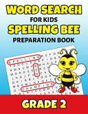 Word Search For Kids Spelling Bee Preparation Book Grade 2 PDF