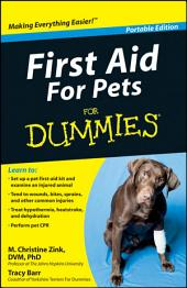 First Aid For Pets For Dummies®, Portable Edition