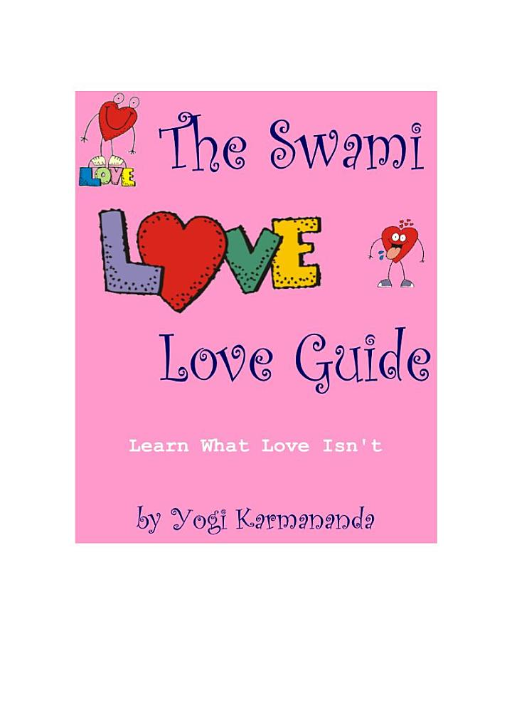 The Swami Love Love Guide