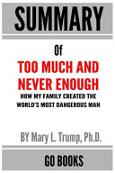 Download Summary of Too Much and Never Enough Book