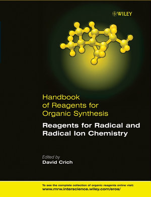 Reagents for Radical and Radical Ion Chemistry PDF